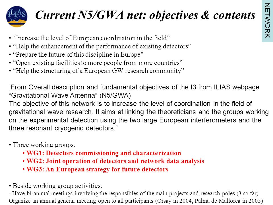 Current N5/GWA net: objectives & contents