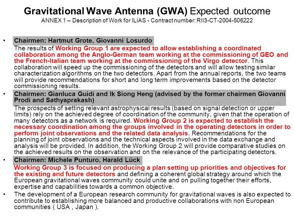 Gravitational Wave Antenna (GWA) Expected outcome ANNEX 1 – Description of Work for ILIAS - Contract number: RII3-CT-2004-506222