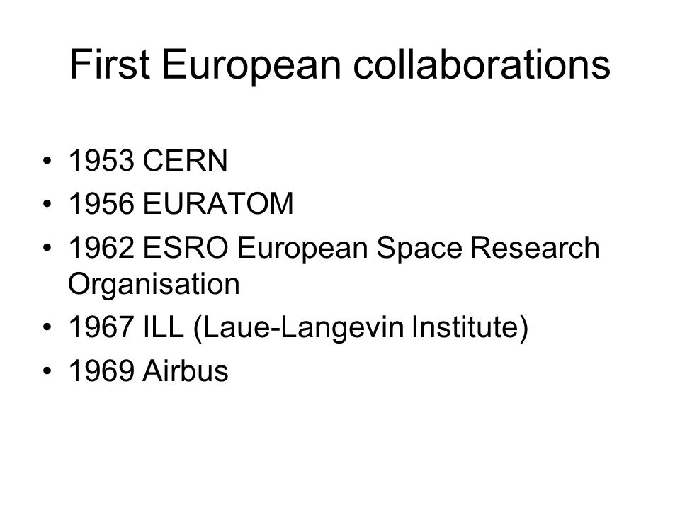 First European collaborations