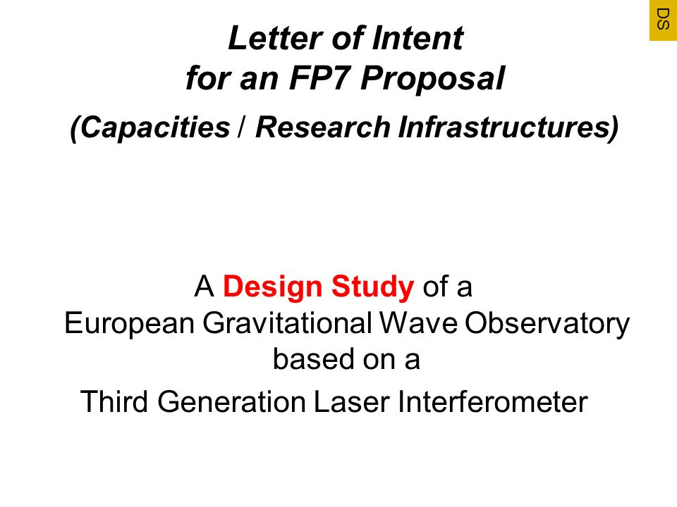 DS Letter of Intent for an FP7 Proposal (Capacities / Research Infrastructures)