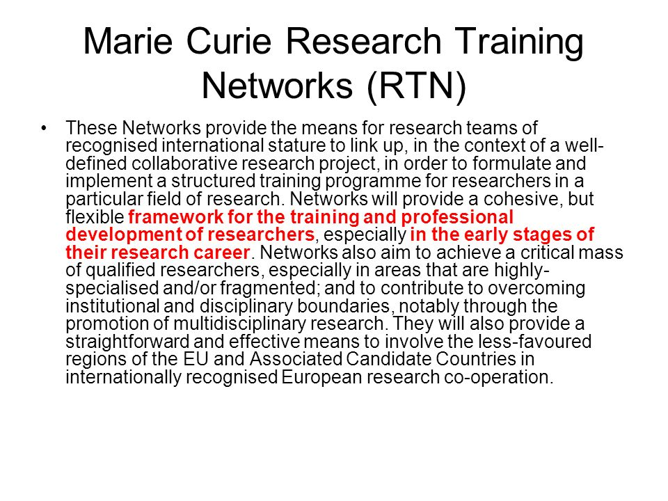Marie Curie Research Training Networks (RTN)