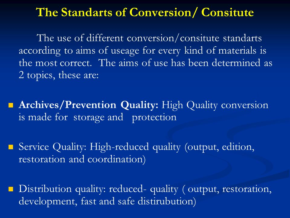 The Standarts of Conversion/ Consitute