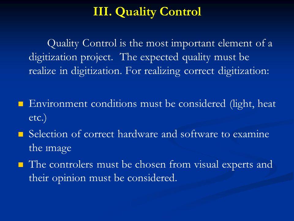 III. Quality Control