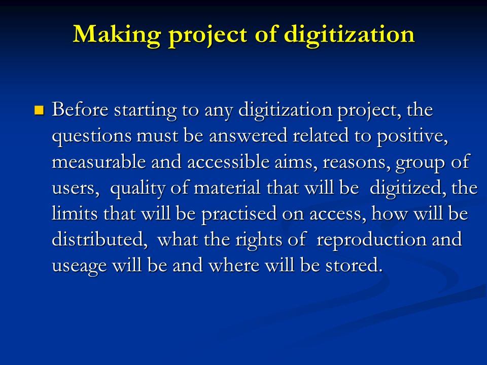 Making project of digitization
