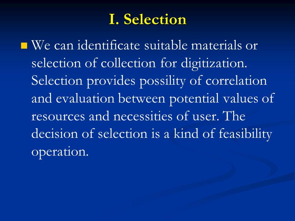 I. Selection