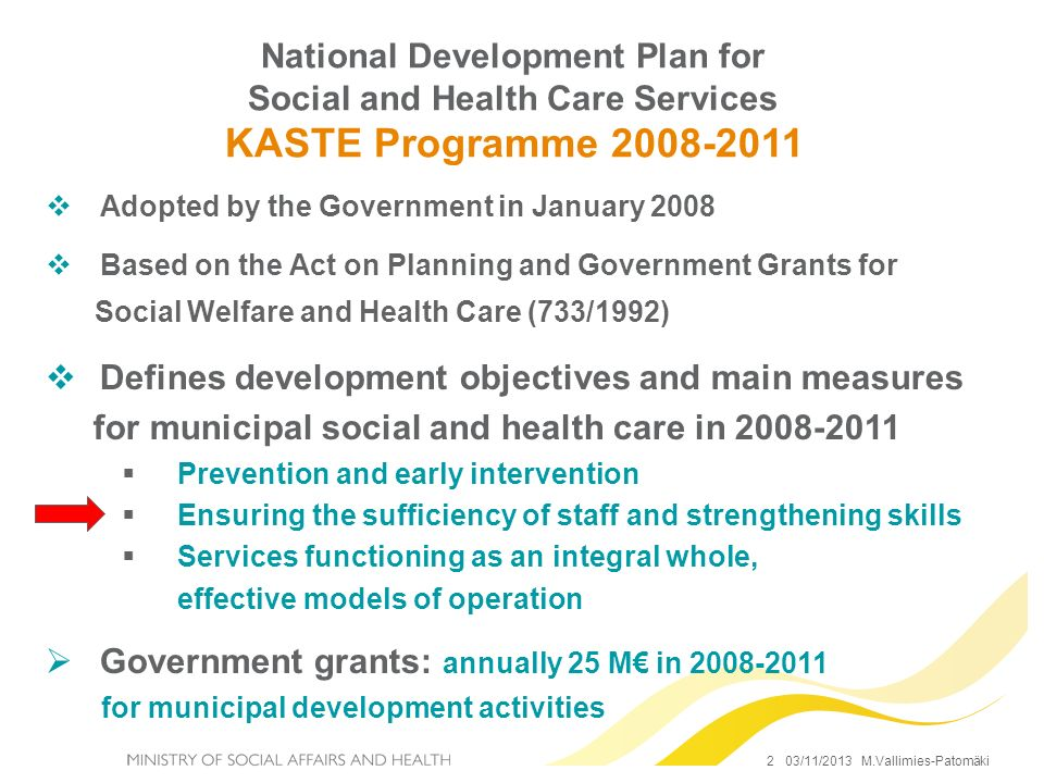Defines development objectives and main measures
