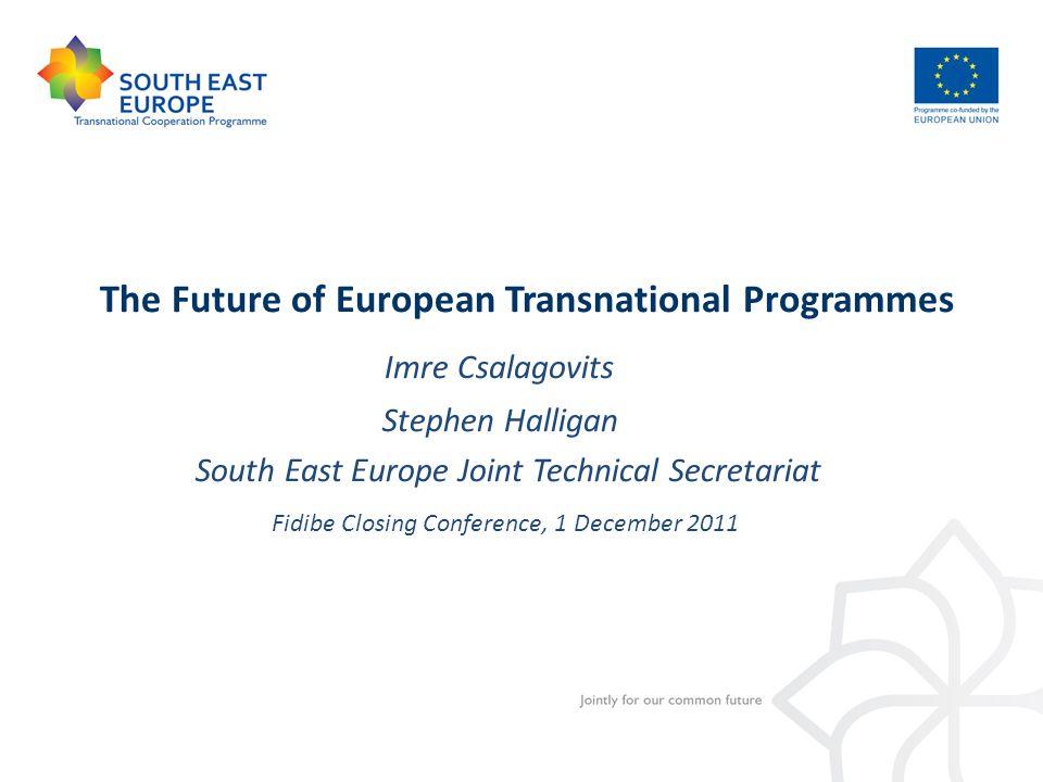 Imre Csalagovits The Future of European Transnational Programmes