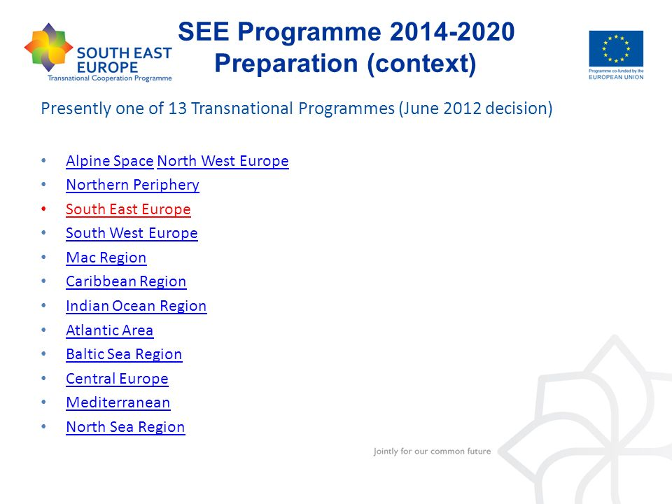 SEE Programme 2014-2020 Preparation (context)