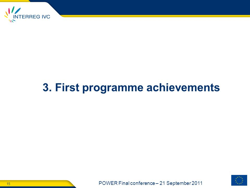 3. First programme achievements