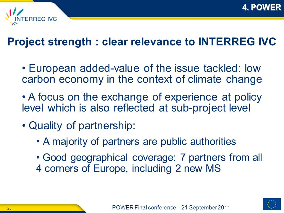 Project strength : clear relevance to INTERREG IVC