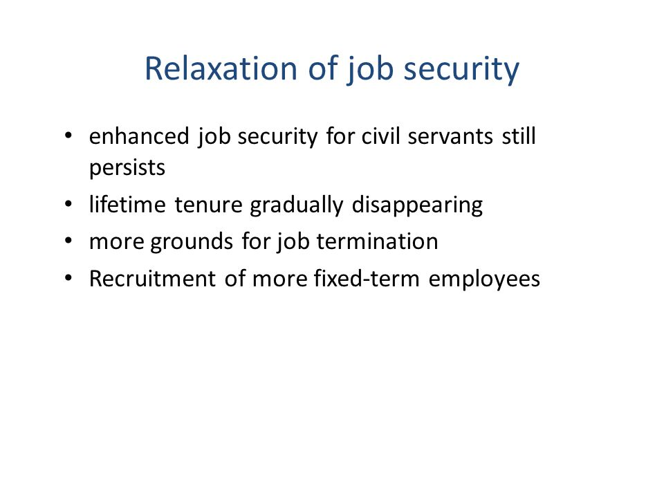 Relaxation of job security