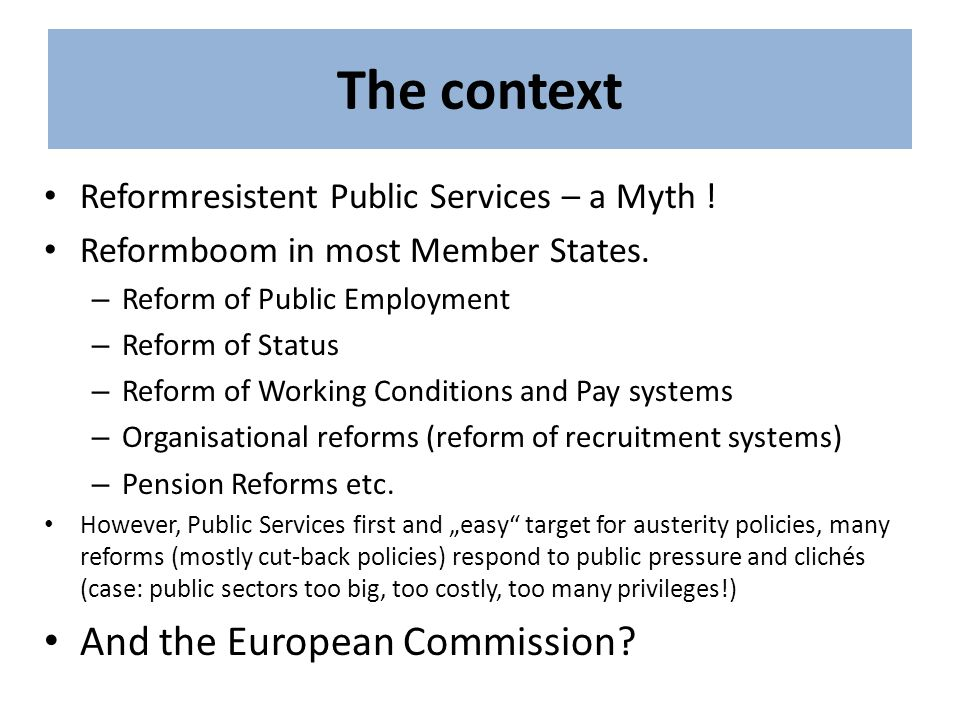 The context And the European Commission