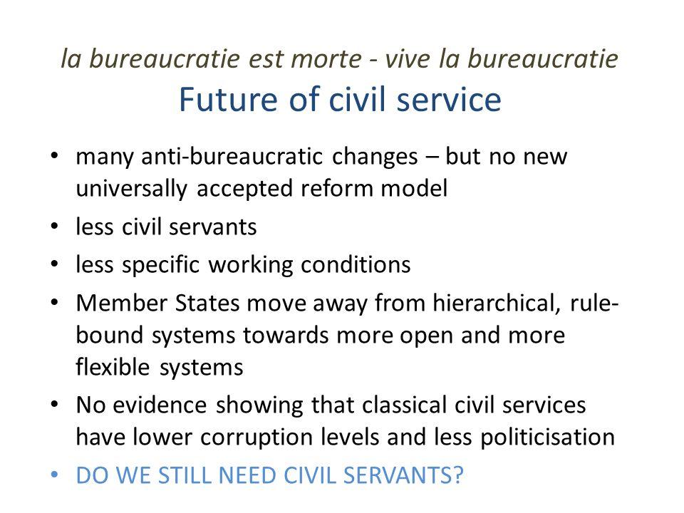 la bureaucratie est morte - vive la bureaucratie Future of civil service