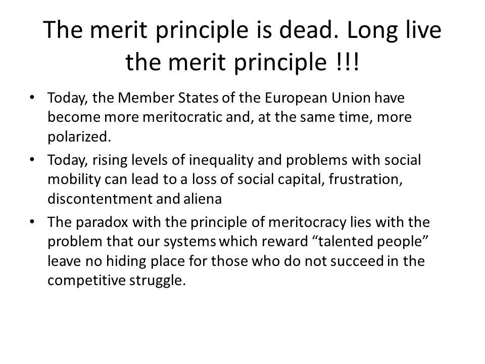 The merit principle is dead. Long live the merit principle !!!