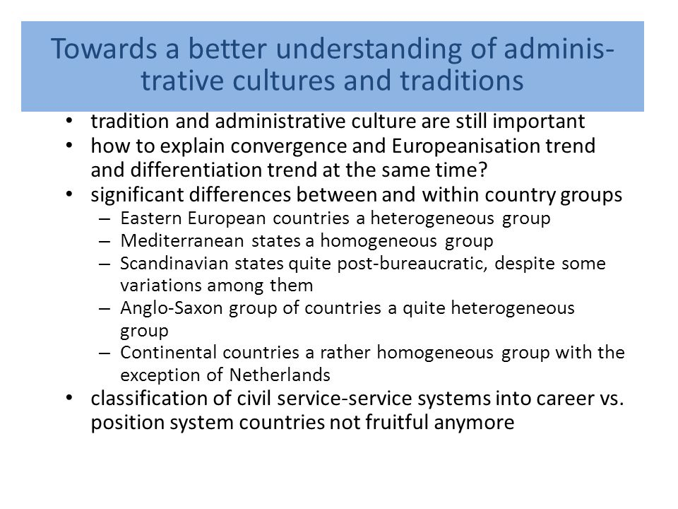 Towards a better understanding of adminis- trative cultures and traditions