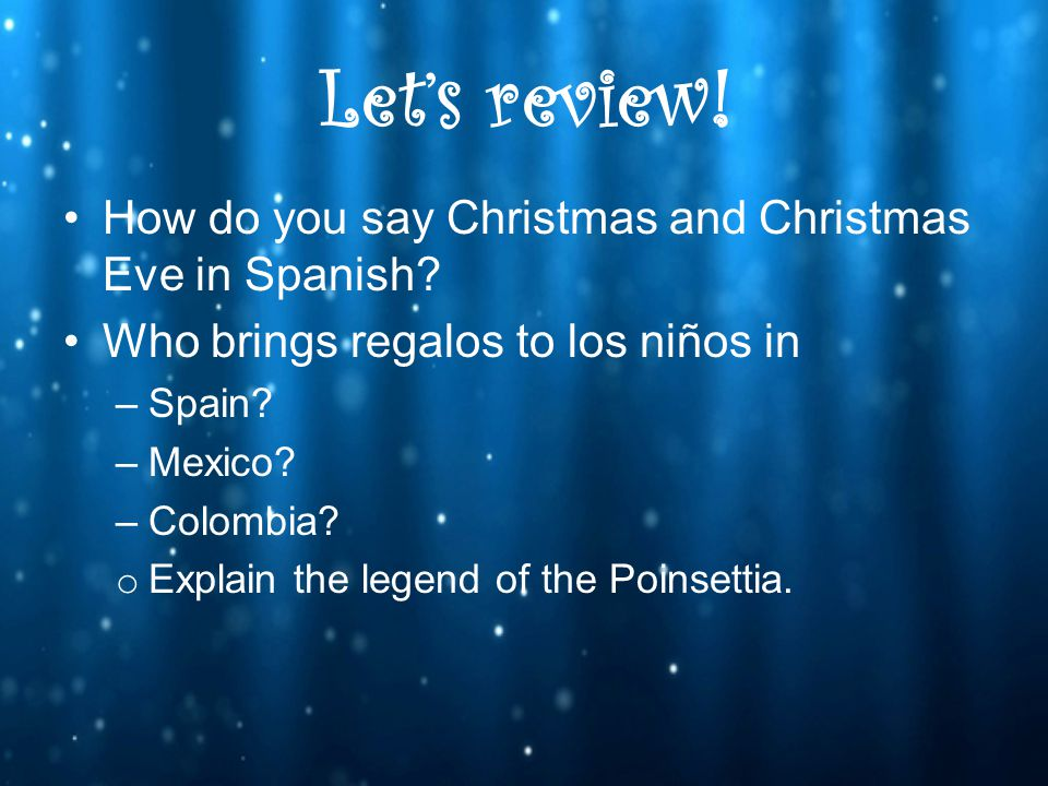 Christmas in Spanish speaking countries. The Gift Bearers - ppt ...