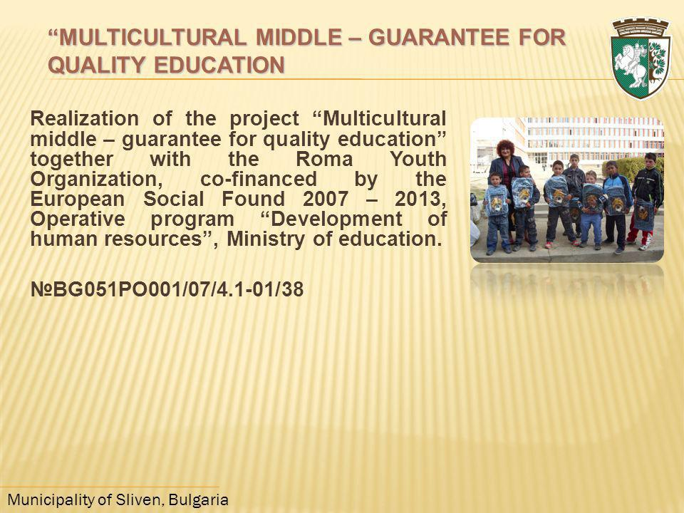 MULTICULTURAL MIDDLE – GUARANTEE FOR QUALITY EDUCATION