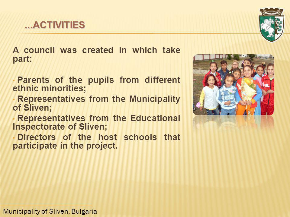 ...ACTIVITIES A council was created in which take part: