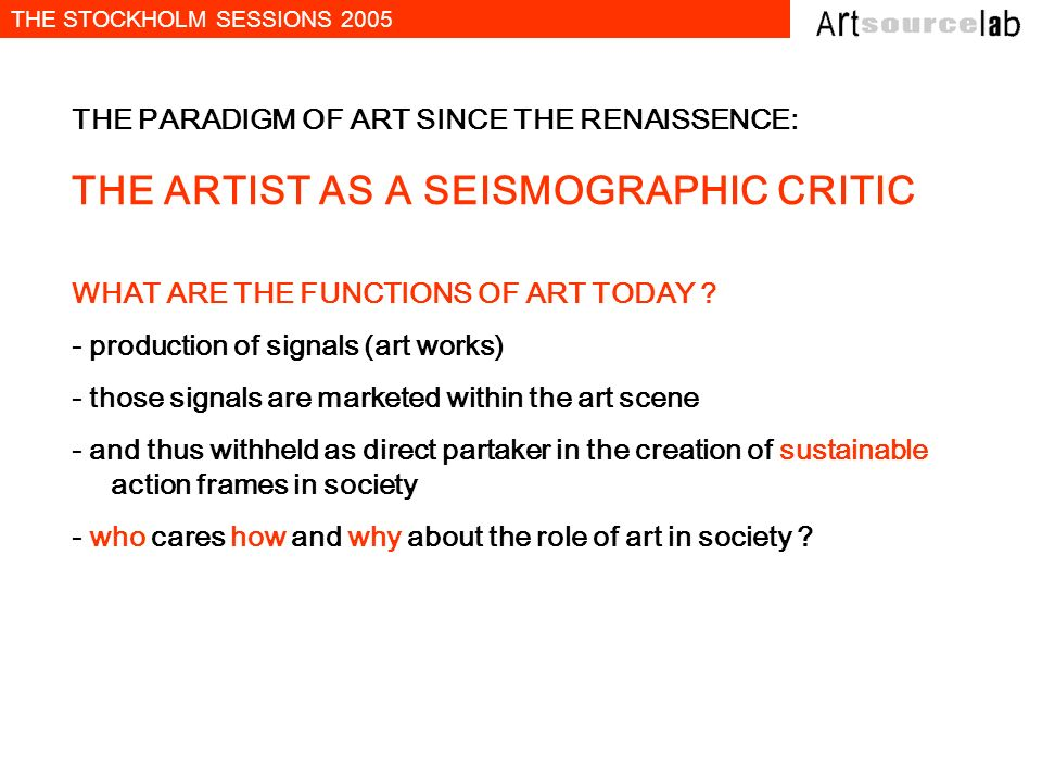 THE ARTIST AS A SEISMOGRAPHIC CRITIC