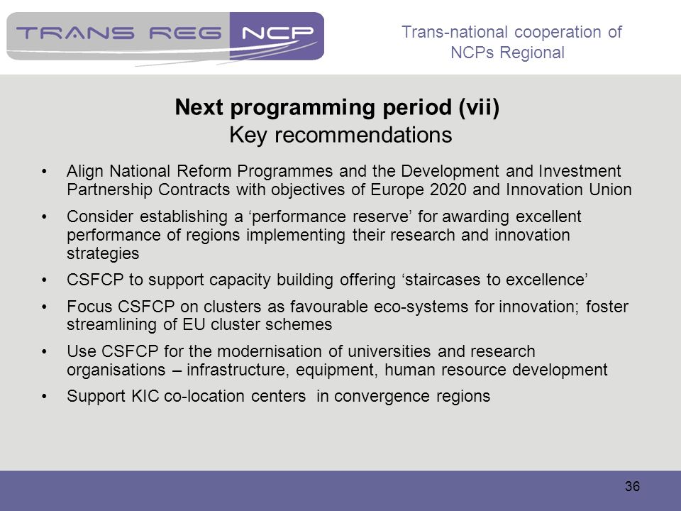 Next programming period (vii) Key recommendations
