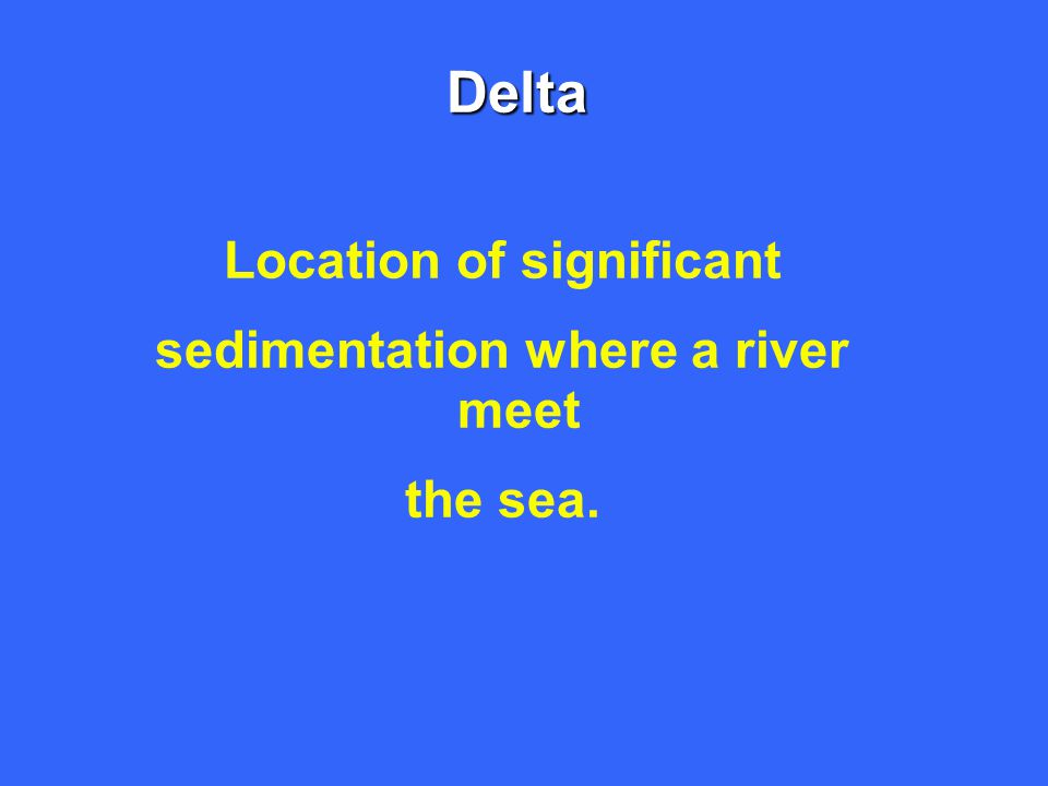 Location of significant sedimentation where a river meet