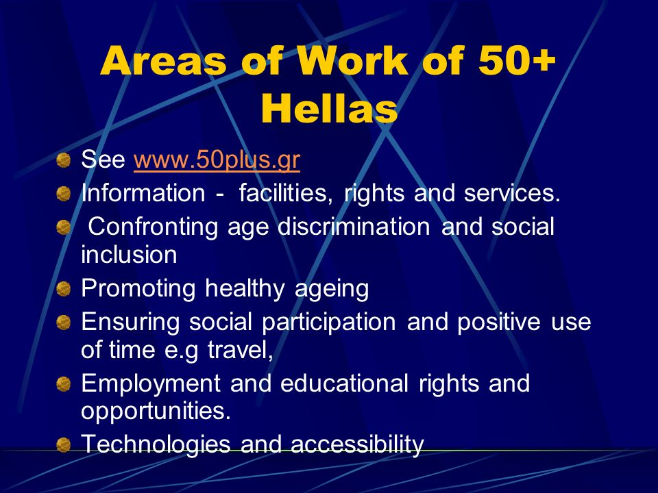 Areas of Work of 50+ Hellas
