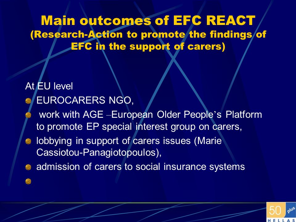 Main outcomes of EFC REACT (Research-Action to promote the findings of EFC in the support of carers)