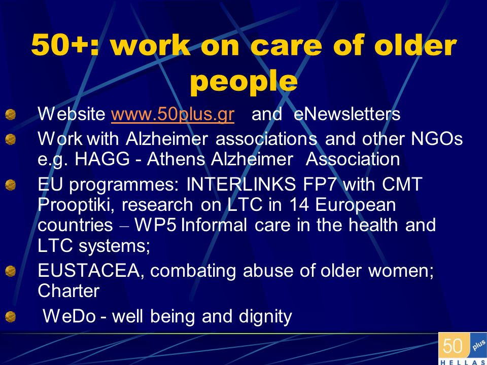 50+: work on care of older people