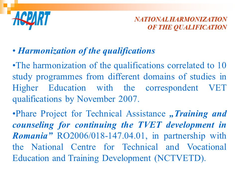 Harmonization of the qualifications