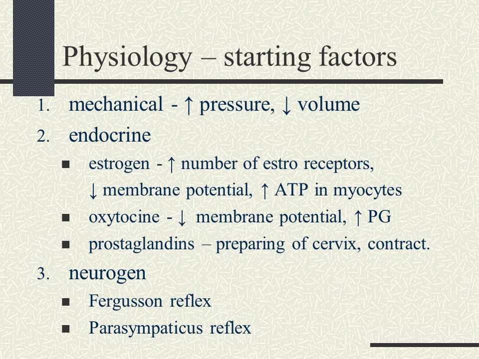 Physiology – starting factors