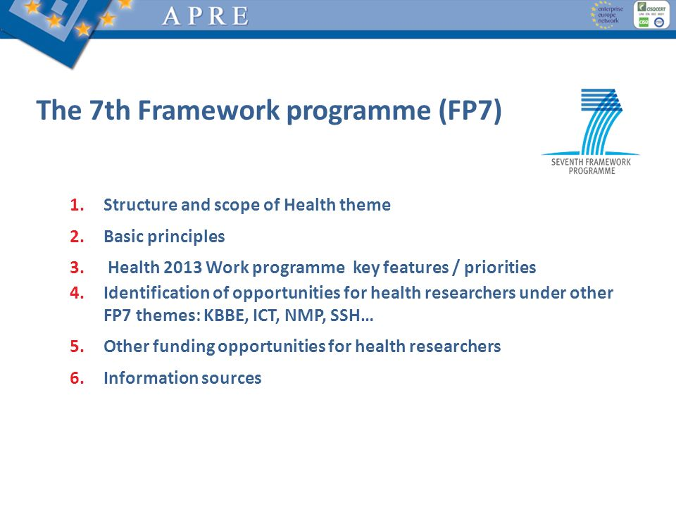 The 7th Framework programme (FP7)