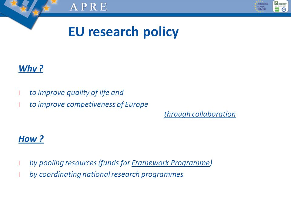 EU research policy Why How to improve quality of life and
