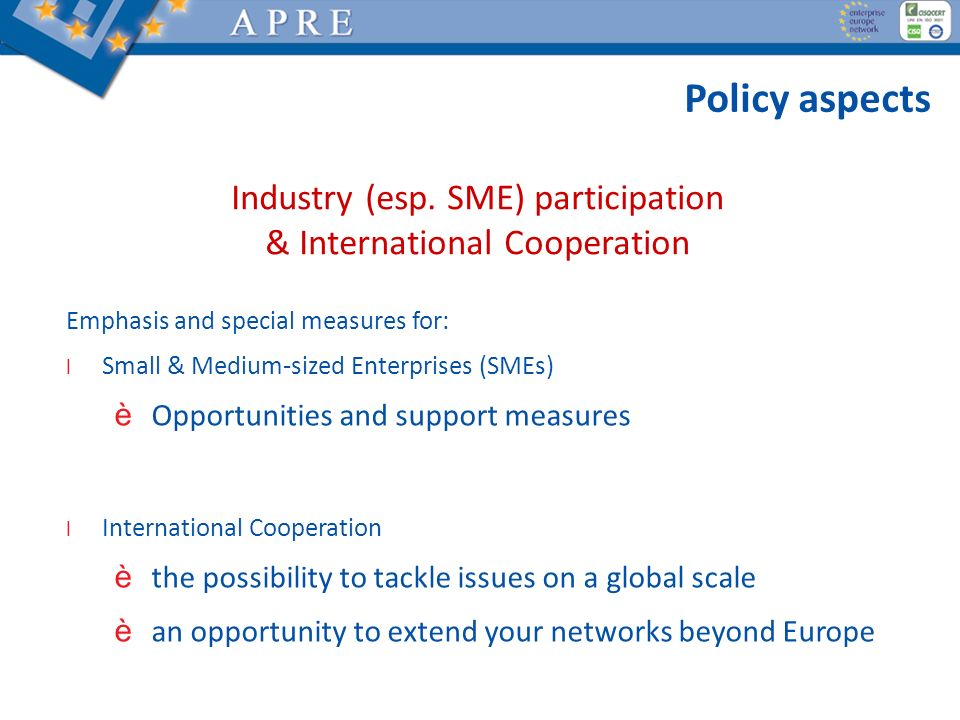 Industry (esp. SME) participation & International Cooperation