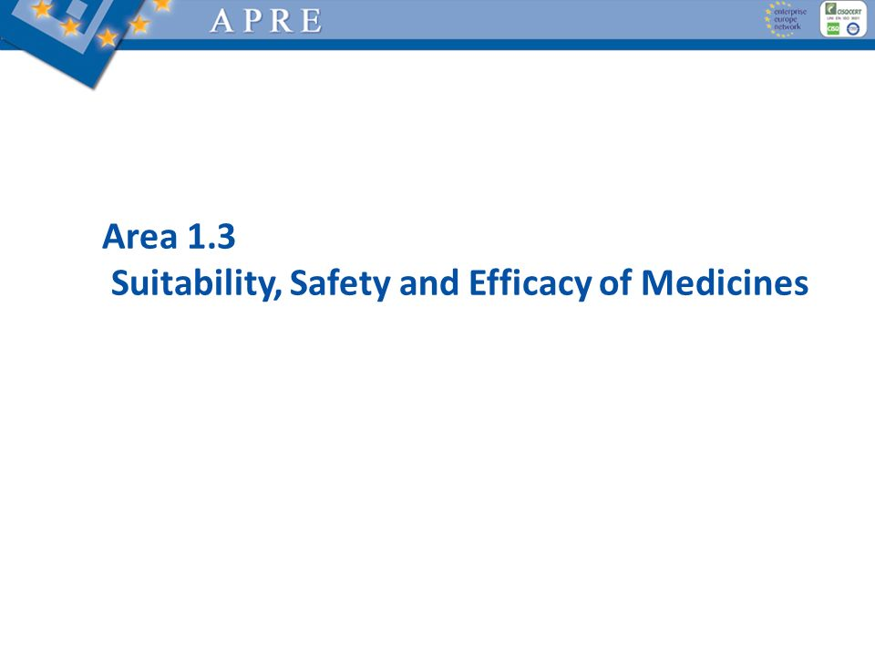 Area 1.3 Suitability, Safety and Efficacy of Medicines