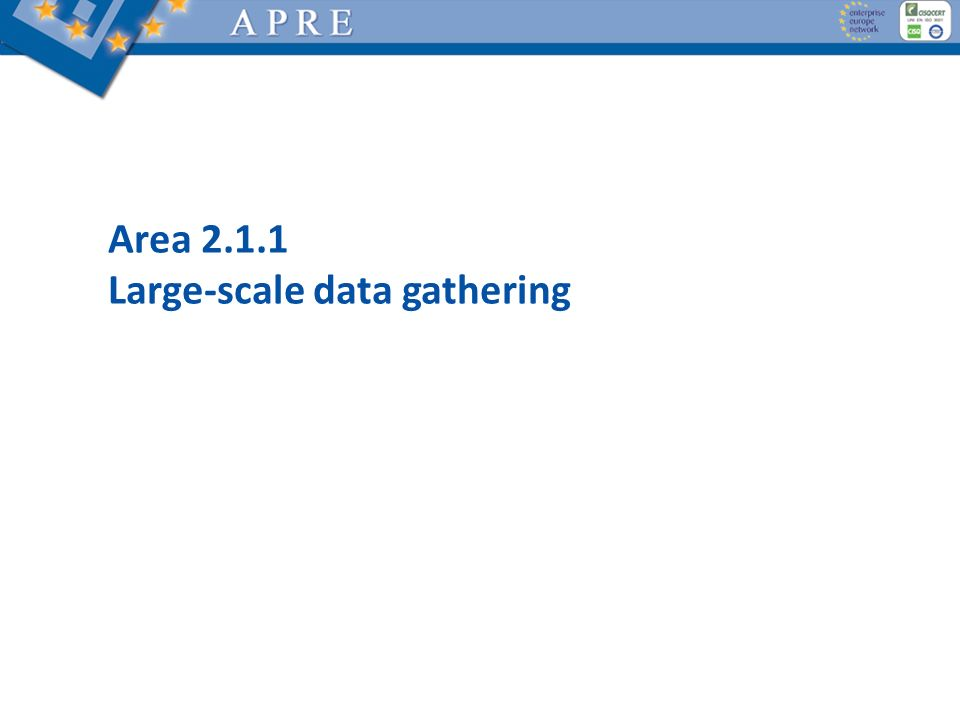 Area 2.1.1 Large-scale data gathering