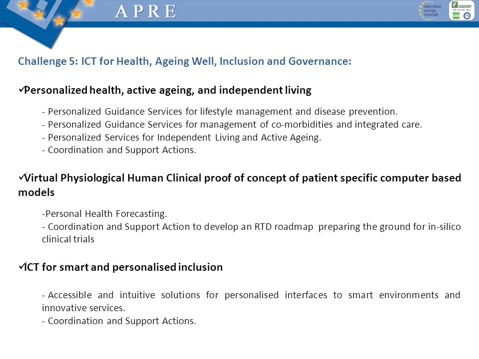 Challenge 5: ICT for Health, Ageing Well, Inclusion and Governance: