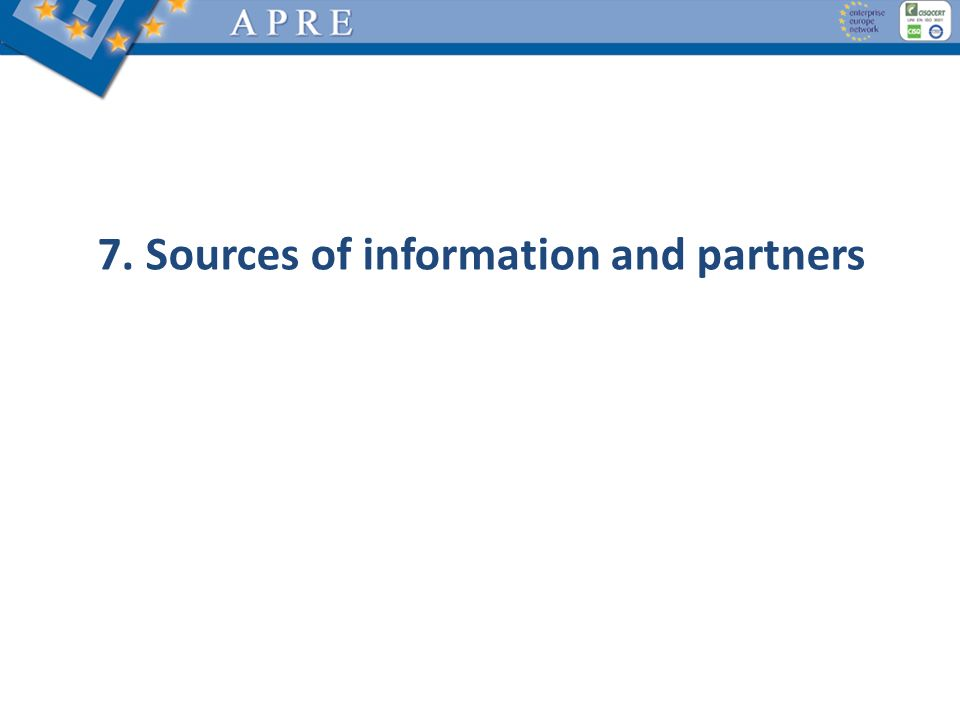 7. Sources of information and partners