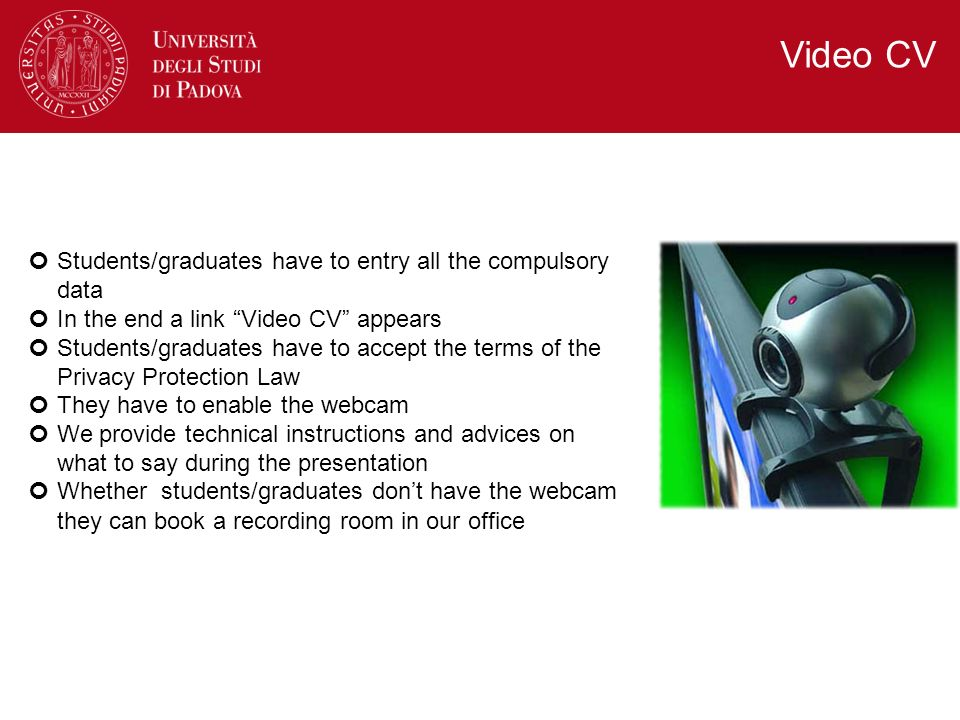 Video CV Students/graduates have to entry all the compulsory data