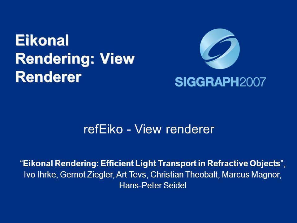 Eikonal Rendering: View Renderer