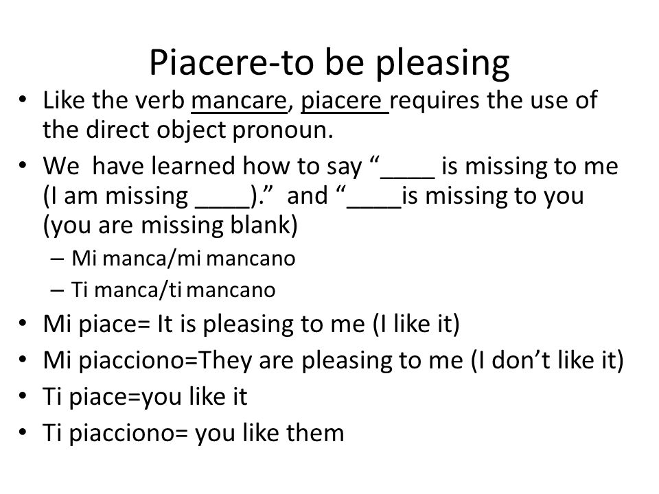 Piacere-to be pleasing