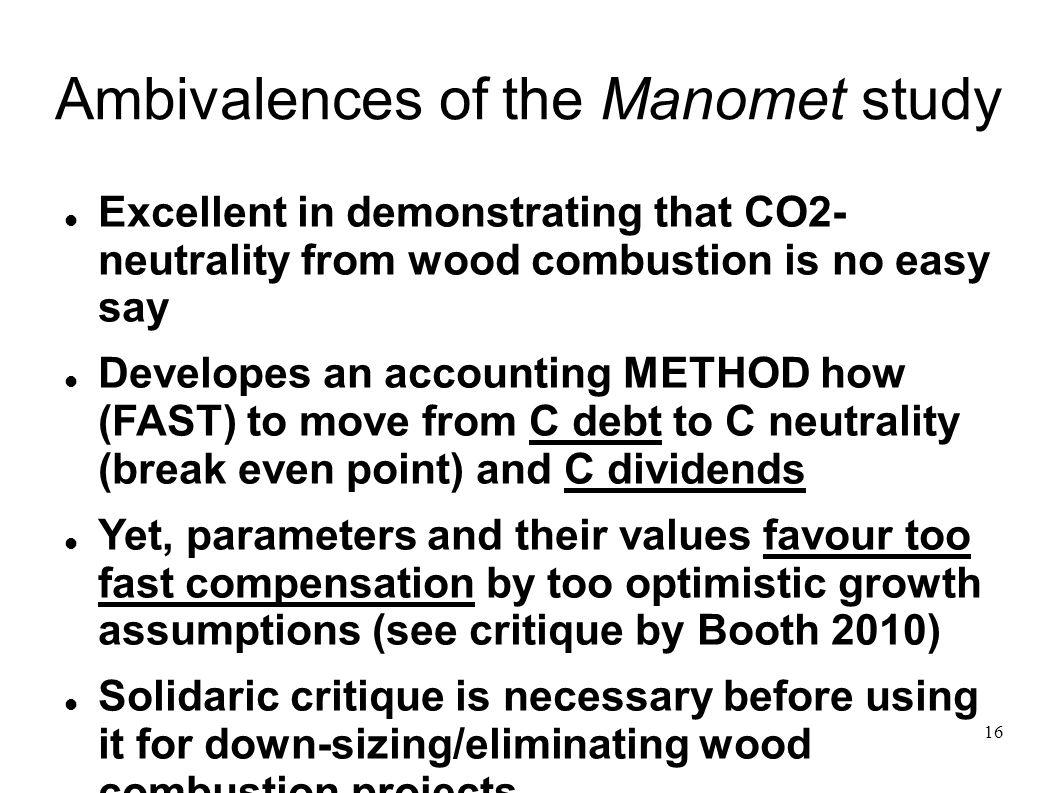 Ambivalences of the Manomet study