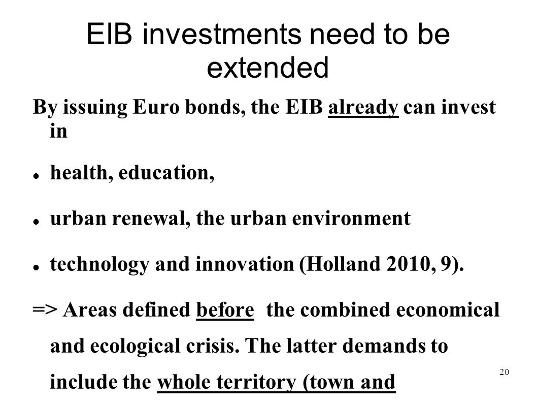EIB investments need to be extended