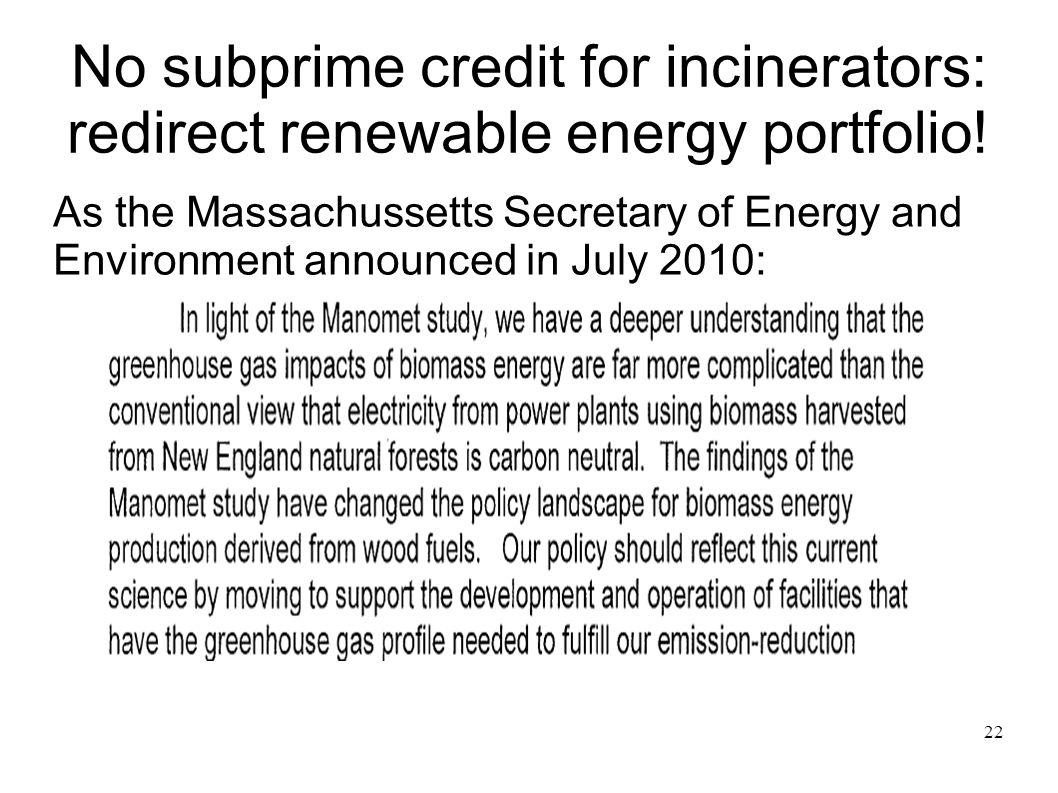 No subprime credit for incinerators: redirect renewable energy portfolio!