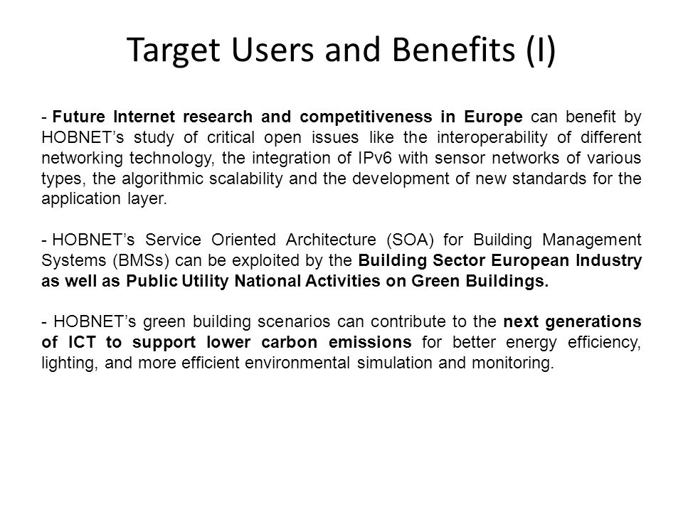 Target Users and Benefits (I)
