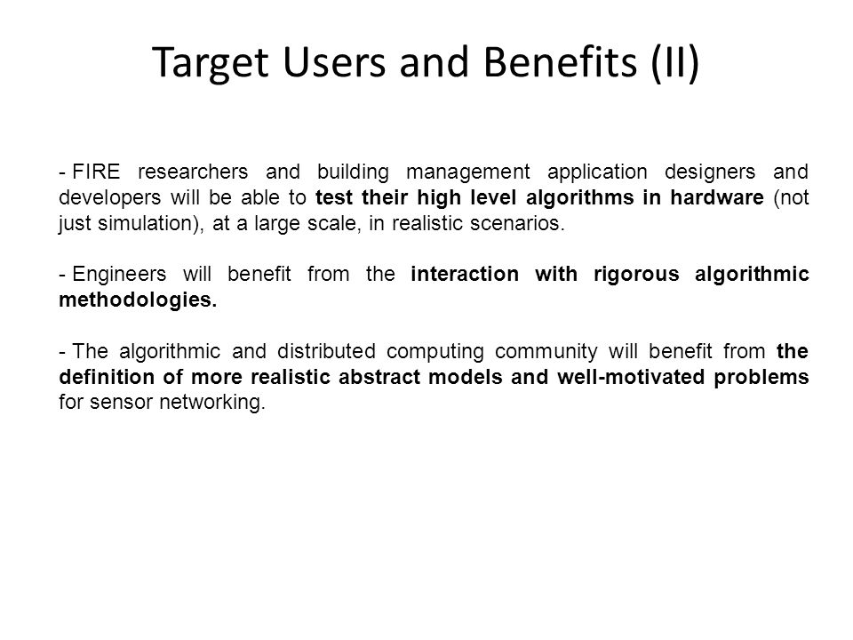 Target Users and Benefits (II)