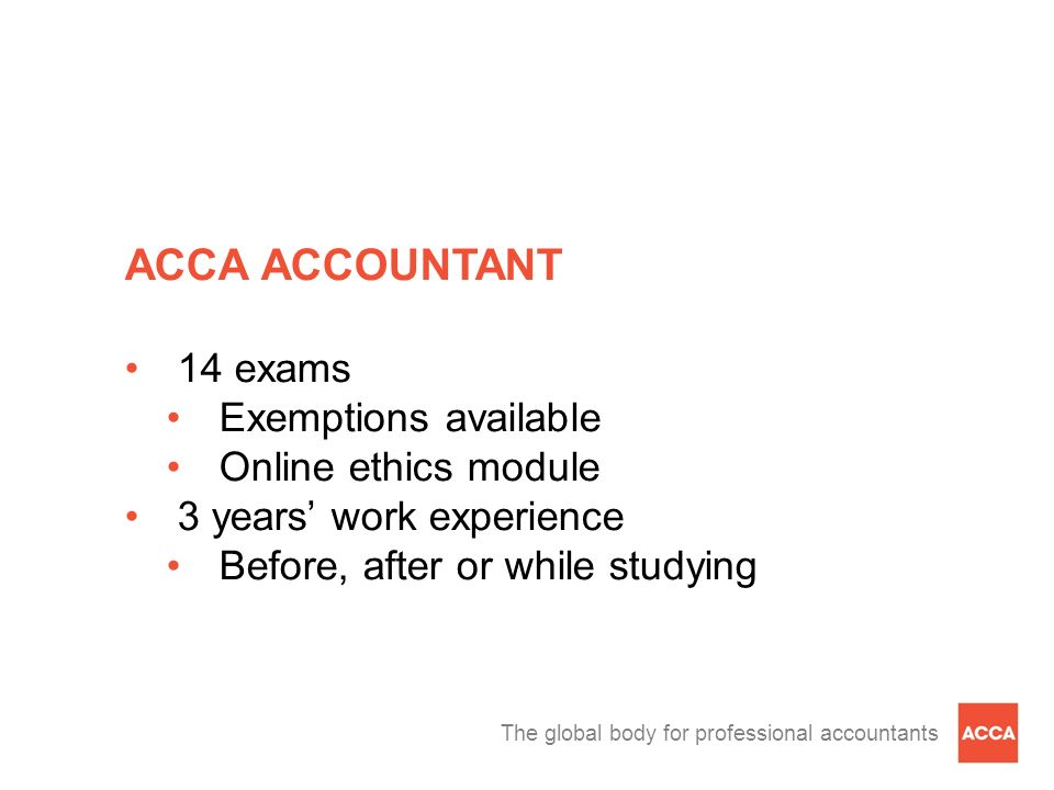 ACCA ACCOUNTANT 14 exams Exemptions available Online ethics module