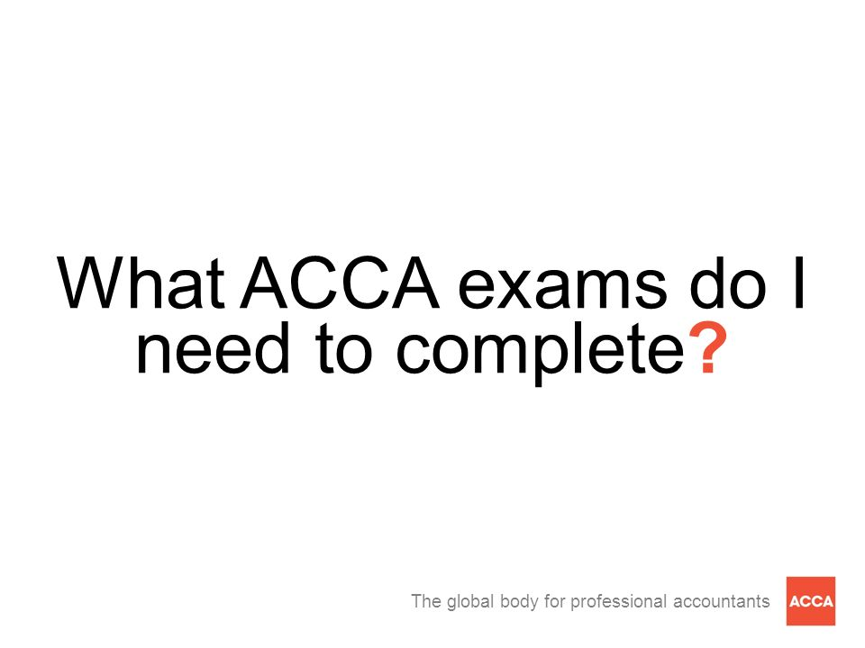 What ACCA exams do I need to complete