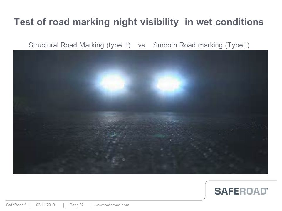 Test of road marking night visibility in wet conditions Structural Road Marking (type II) vs Smooth Road marking (Type I)