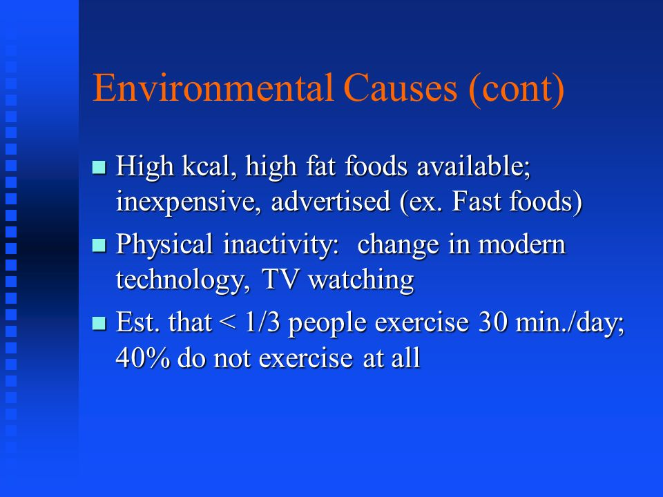 Environmental Causes (cont)