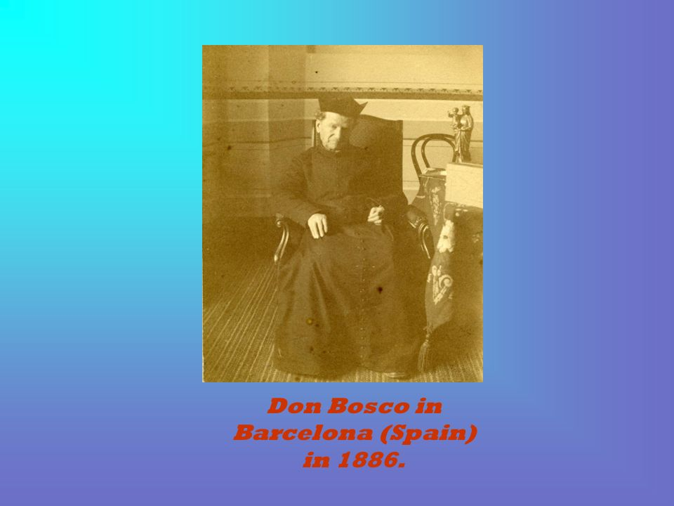 Don Bosco in Barcelona (Spain) in 1886.
